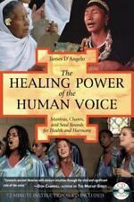 The Healing Power of the Human Voice: Mantras, Chants, and Seed Sounds-ExLibrary