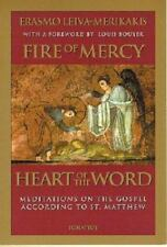 Fire of Mercy, Heart of the Word: Meditations on the Gospel According to Saint