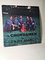 The Chordsmen Sing  It's the Gospel Christian Gospel LP Record