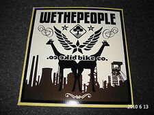 1 AUTHENTIC WETHEPEOPLE BMX BICYCLES STICKER / DECAL #15 AUFKLEBER