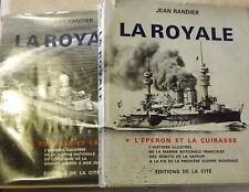 La Royale Tomes 1 et 2. Jean Randier