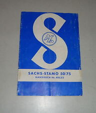 Betriebsanleitung / Handbuch Sachs-Stamo Standmotor 50/75 - Stand 06/1959