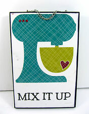 """MIX IT UP Wood SIGN Hanging Home Kitchen Wall Decoration (9""""L x 6""""W x 1""""D)"""