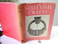 SCOTTISH CRAFTS,1948,Ian Finlay,1st Ed,Illust,DJ
