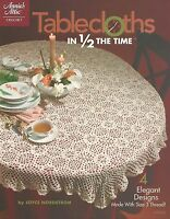 Tablecloths in 1/2 The Time Crochet Pattern Joyce Nordstrom Annie's Attic NEW
