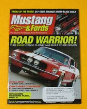MUSTANG & FORDS MAGAZINE SEPT/2007...ROAD WARRIOR: 510HP GT500 CLONE