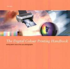 """""""VERY GOOD"""" The Digital Colour Printing Handbook: Getting Better Colour from You"""