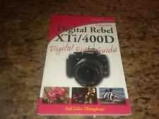 Canon EOS Digital Rebel XTi/400D Digital Field Guide Charlotte K. Lowrie
