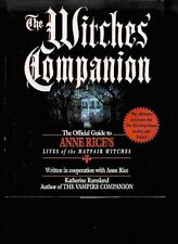 The Witches Companion: The Official Guide to Anne Rices Lives of the Mayfair W