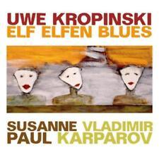 CD Uwe Kropinski-onze Elfes Blues, Nouveau-Neuf dans sa boîte