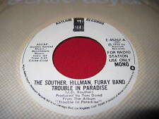 THE SOUTHER, HILLMAN, FURAY BAND 45 TROUBLE IN PARADISE