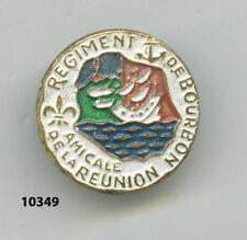 Insigne , Amicale de la Réunion / Rgt. de BOURBON