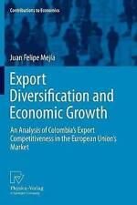 Export Diversification and Economic Growth: An Analysis of Colombia's Export Com