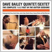 Dave Bailey - Complete 1 & 2 Feet in the Gutter Sessions [New CD] Spain - Import