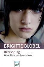 Herzsprung: Wenn Liebe missbraucht wird: von Blobel, Brigitte