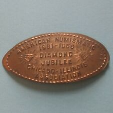 American Numismatic Diamond Jubilee Chicago Illinois Gems Elongated Copper Penny