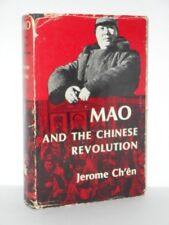Mao and the Chinese Revolution by Jerome Ch'En (1965, Hardcover)