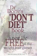 "Dr. Dorie's ""DON'T DIET"" Book"