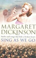 MARGARET DICKINSON ___ SING AS WE GO ___ SHOP SOILED ___ FREEPOST  UK