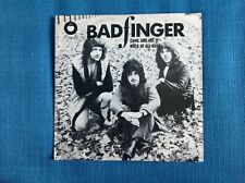 Bad finger Come and get it 7 inch vinyl single