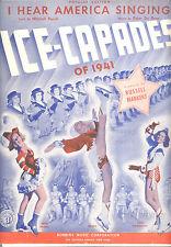 "ICE CAPADES OF 1941 Show SheetMusic ""I Hear America Singing"" Belita Vera Ralston"