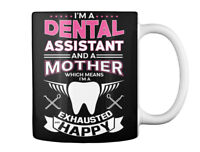 Dental Assistant- Mother Gift Coffee Mug