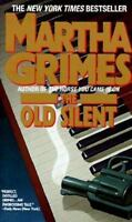 The Old Silent by Grimes, Martha