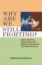 Why Are We Still Fighting?: How to End Your Schema Wars and Start Connecting wit