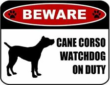 Beware Cane Corso Watchdog On Duty (Silhouette) Laminated Dog Sign