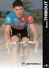 BRUNO THIBOUT cyclisme photo card Cycling Ciclismo Motorola 96