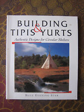 TIPIS & YURTS - Authenti Designs for Circular Shelters - Blue Evening Star - hb