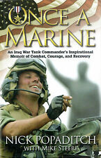 ONCE A MARINE: Iraq War Tnk Cmdr's Inspirational Memoir by Popaditch 2008 HC 1Ed