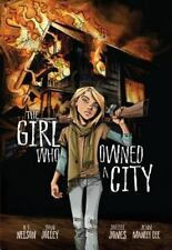 The Girl Who Owned A City: The Graphic Novel: By Dan Jolley, O.T. Nelson
