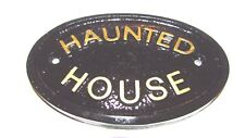 HAUNTED HOUSE DOOR PLAQUE WALL SIGN IN BLACK WITH GOLD RAISED LETTERING