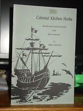 Colonial Kitchen Herbs & Remedies Garden & Kitchen Secrets from Early America