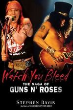 Watch You Bleed: The Saga of Guns N' Roses-ExLibrary
