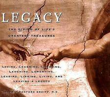 USED (VG) Legacy: The Giving of Life's Greatest Treasures by Barrie Sanford, M.D