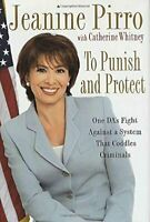 To Punish and Protect: A Da's Fight Against a System Th... by Whitney, Catherine