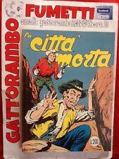 La Citta' Morta N.9 Zenith Seconda Serie Anastatica Edicola