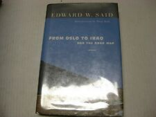 From Oslo to Iraq and the Road Map: Essays by Edward W. Said