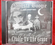 GANGSTA BOOGIE CRADLE TO THE GRAVE NO CHAPTER BY CHICAGOS DJ BOOGIE BOY MIXED CD