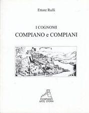 L- I COGNOMI COMPIANO E COMPIANI - ETTORE RULLI - COMPIANO --- 2009 - B - YDS186