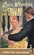 Collection Marabout 100  La colline aux cyprès  Louis Bromfield