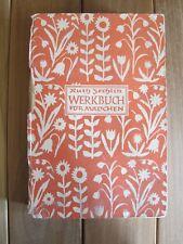 1939 Buch Werkbuch für Mädchen von Ruth Zechlin K0569