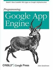 Programming Google App Engine: Build and Run Scalable Web Apps on Google's Infr
