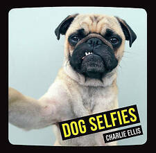 Dog Selfies, Ellis, Charlie, New