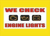 WE CHECK ENGINE LIGHTS MESH Banner Sign 8 x 4 FT, Grommets, Ready to hang