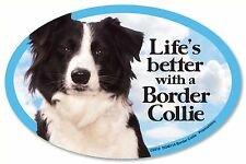 "Life's better with a Border Collie 6"" x 4"" Oval Magnet Made in the Usa"