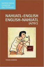 Nahuatl-English - English-Nahuatl Concise Dictionary by Fermin Herrera (2003,...