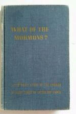 What Of The Mormons 1953 Gordon B Hinkley LDS